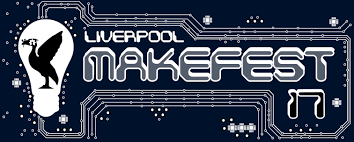 Come and see us at Liverpool Makefest