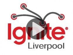 Ignite Liverpool Videos